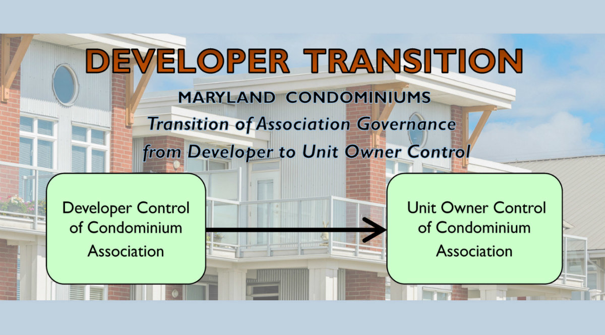 Maryland and DC Condominium Lawyers and attorneys representing condominiums in developer transition legal disputes