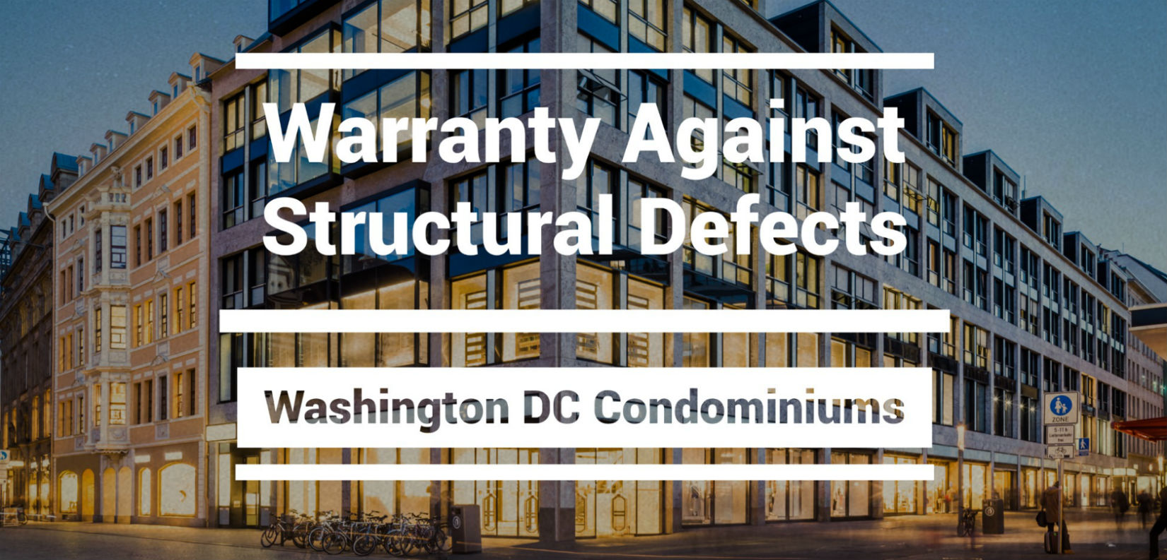 Washington DC Condominium Warranty Against Structural Defects Lawyers and Attorneys